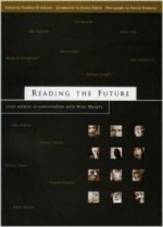 Reading the Future: Irish Writers in Conversation with Mike Murphyby: Anluain, Cliodhna Ni - Product Image