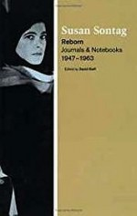 Reborn: Journals and Notebooks, 1947-1963Sontag, Susan - Product Image