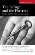 Refuge and the Fortress, The : Britain and the Flight from Tyrannyby: Seabrook, Jeremy - Product Image