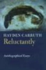 Reluctantly: Autobiographical EssaysCarruth, Hayden - Product Image