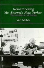 Remembering Mr. Shawn's New Yorkerby: Mehta, Ved - Product Image