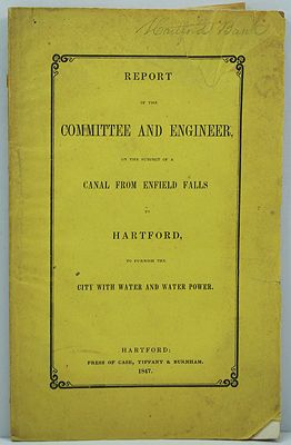 Report of the Committee and Engineer, on the Subject of a Canal from Enfield Falls to Hartford, to furnish the city with water and water powerby: Anderson, Philander/ - Product Image