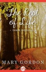 Rest of Life, The  (Signed by author) by: Gordon, Mary - Product Image