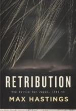 Retribution: The Battle for Japan, 1944-45by: Hastings, Max - Product Image
