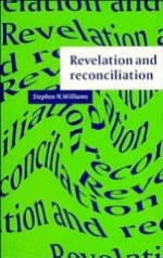 Revelation and Reconciliation: A Window on ModernityWilliams, Stephen N. - Product Image