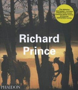 Richard Prince (Contemporary Artists)by: Brooks, Rosetta - Product Image