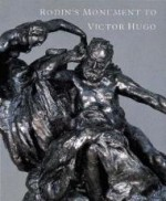 Rodin's Monument to Victor Hugoby: Butler, Ruth/Jeanine Parisier Plottel/Jane Mayo Roos - Product Image