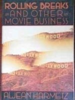 Rolling breaks and other movie businessby: Harmetz, Aljean - Product Image
