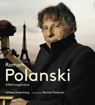 Roman Polanski: A Retrospectiveby: Greenberg, James - Product Image