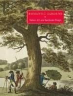 Romantic Gardens: Nature, Art and Landscape Designby: Rogers, Elizabeth Barlow - Product Image