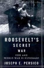 Roosevelt's Secret War: FDR and World War II Espionageby: Persico, Joseph - Product Image