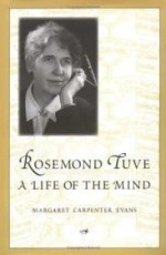 Rosemond Tuve: A Life of the Mindby: Evans, Margaret - Product Image
