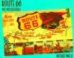 Route 66: The Mother RoadWallis, Michael - Product Image