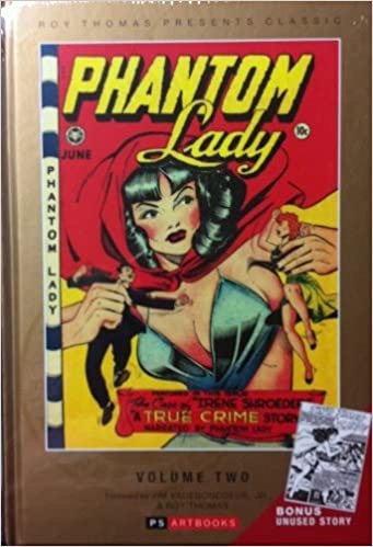 Roy Thomas Presents: Phantom Lady Classic Collected Works: # 2by: N/A - Product Image