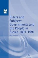 Rulers & Subjects: Government and People in Russia 18011991by: Gooding, John - Product Image