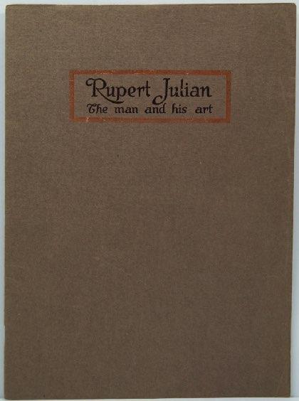 Rupert Julian - The Man and His Artby: Clymer, John B./Rupert Julian - Product Image