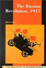 Russian Revolution, 1917, The Wade, Rex A. - Product Image