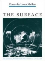 SURFACE, The : POEMS (National Poetry Series)by: Mullen, Laura - Product Image