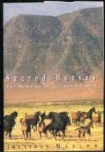 Sacred Horses: Memoirs of a Turkmen CowboyMaslow, Jonathan - Product Image