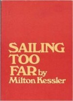 Sailing Too Far: Poemsby: Kessler, Milton - Product Image