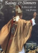 Saints and Sinners: A History of the Popesby: Duffy, Eamon - Product Image