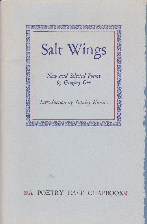 Salt Wings: New and Selected Poems (SIGNED LTD. EDITION)by: Orr, Gregory And Stanley Kunitz  - Product Image