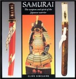 Samurai: The Weapons and Spirit of the Japanese Warriorby: Sinclaire, Clive - Product Image