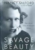 Savage Beauty: The Life of Edna St. Vincent MillayMilford, Nancy - Product Image