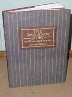 Savile Row Story: An Illustrated HistoryWalker, Richard - Product Image