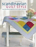 Scandinavian Quilt Style: Create a cosy home with over 40 patchwork and sewing projectsBakke, Trinne - Product Image