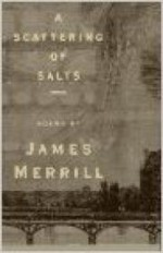 Scattering of Salts, Poems.by: Merrill, James - Product Image