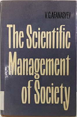 Scientific Management of Society, Theby: Afanasyev, V.G. - Product Image