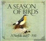 Season of Birds, A: A Norfolk Diary, 1911Vincent, Edwin, Illust. by: George Lodge - Product Image