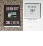 Shadow Play: A Novelby: Baxter, Charles - Product Image