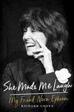 She Made Me Laugh: My Friend Nora EphronCohen, Richard - Product Image