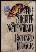 Sheriff of Nottingham, The by: Kluger, Richard - Product Image