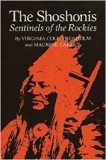 Shoshonis: Sentinels of the Rockies, Theby: Trenholm, Virginia Cole - Product Image