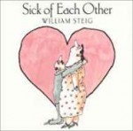 Sick of Each Otherby: Steig, William - Product Image