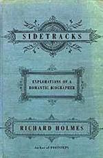 Sidetracks: Explorations of a Romantic BiographerHolmes, Richard - Product Image
