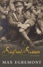 Siegfried Sassoon : A Biographyby: Egremont, Max - Product Image