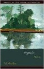 Signals (Winners of the South Carolina Poetry Book Prize)by: Madden, Ed - Product Image