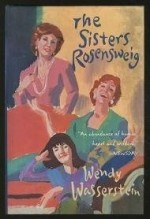 Sisters Rosensweig, The by: Wasserstein, Wendy - Product Image