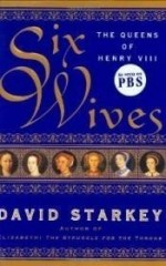 Six Wives: The Queens of Henry VIIIby: Starkey, David - Product Image