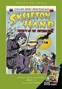 Skeleton Hand 1952-1953: Volume 1: American Comic Groups Collected Worksby: N/A - Product Image
