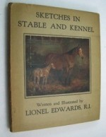 Sketches in Stable and Kennelby: Edwards, Lionel - Product Image