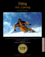 Skiing and the Art of Carvingby: Foster, Ellen Post - Product Image