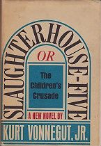 Slaughterhouse-Five: Or,  The Children's Crusade (SIGNED COPY)by: Vonnegut, Jr., Kurt - Product Image