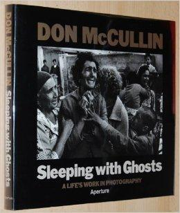 Sleeping with Ghosts: A Life's Work in Photographyby: MCCULLIN, DON - Product Image
