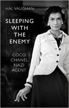 Sleeping with the Enemy: Coco Chanel, Nazi Agentby: Vaughan, Hal - Product Image