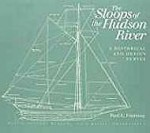 Sloops of the Hudson River, The: A Historical and Design Surveyby: Fontenoy, Paul E - Product Image